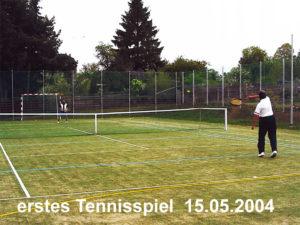 Erstes Tennisspiel im Mai 2004